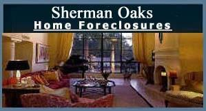 Sherman Oaks Foreclosures, REO and Bank Owned Propertied - CLICK HERE!