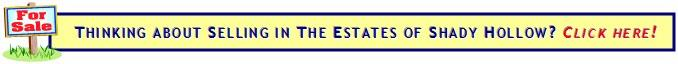 Selling your Estates of Shady Hollow home?