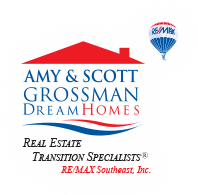 Amy and Scott Grossman Dream Homes, Real Estate Transition Specialists, RE/MAX Southeast, Inc.