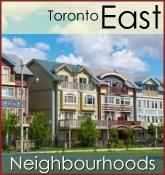 Toronto East Neighbourhoods