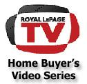 Royal LePage TV Home Buyer's Video Series