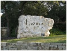 The monument at the entrance to the Loma VIsta subdivision in SW Austin.