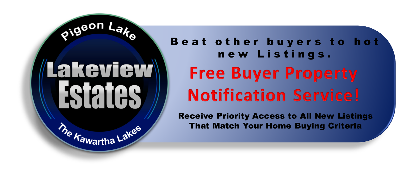 Lakeview Estates Real Estate Buyers VIP Property Notification Service
