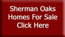 Sherman Oaks Homes for Sale - Click Here