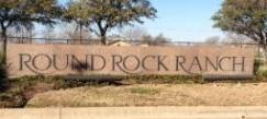 The monument at the entry to Round Rock Ranch