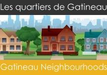 Les quartiers de Gatineau | Gatineau Neighbourhoods