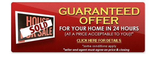 Your HOme Sold Guaranteed or We Buy It!