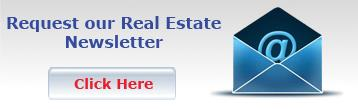 Request our Real Estate Newsletter