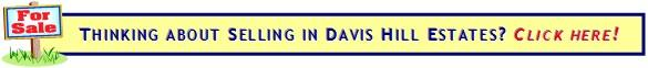 Selling your home in Davis Hill Estates?