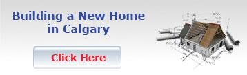 Building a New Home in Calgary