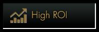 High ROI
