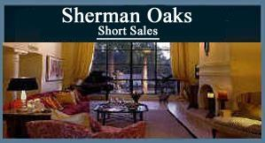 Sherman Oaks Short Sales - Click Here!