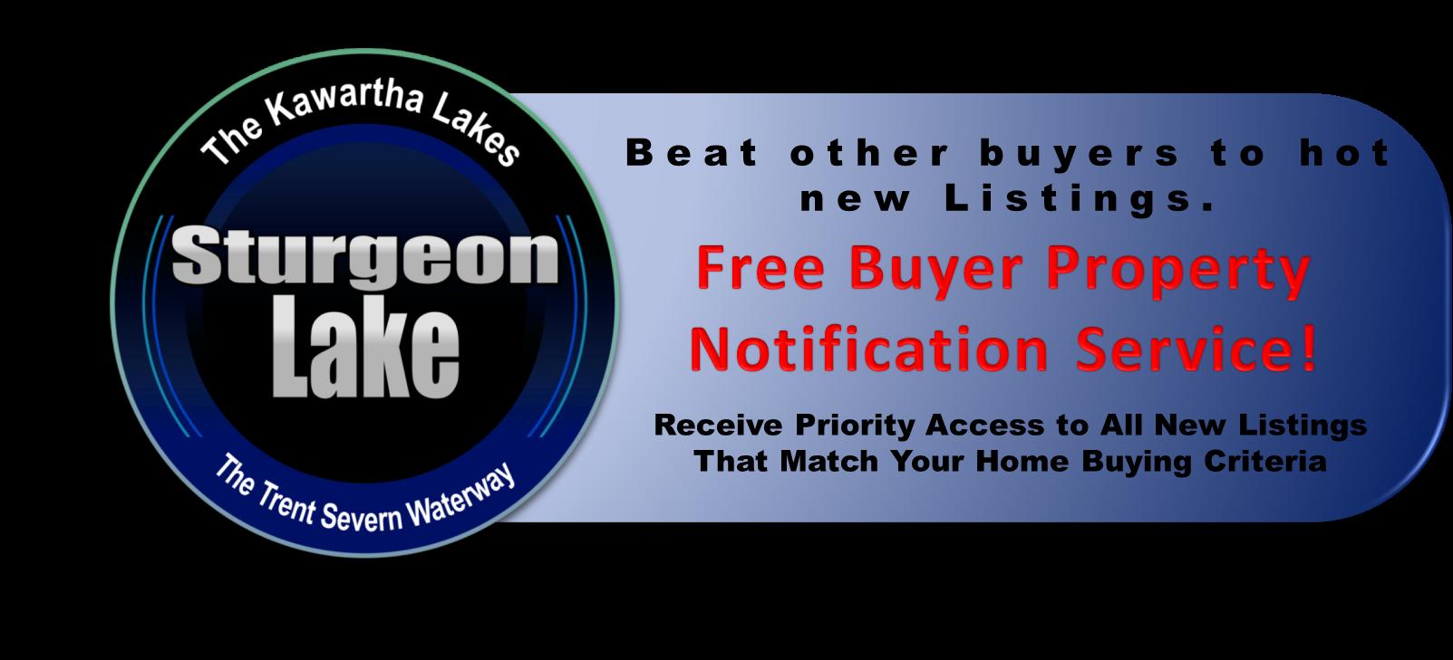 Sturgeon Lake Waterfront Real Estate Buyers VIP Listing Notification Service