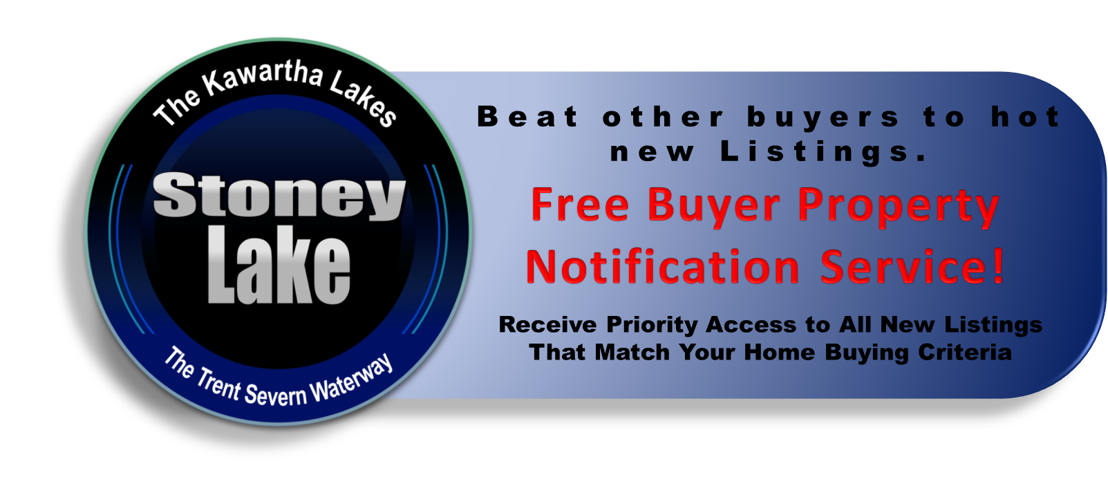Stoney Lake Waterfront Real Estate Buyers VIP Listing Notification Service