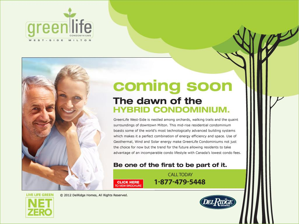 Greenlife condominium Westside Milton