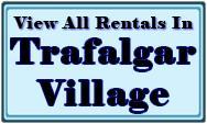 Trafalgar Village Rental Home