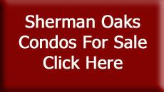 Sherman Oaks Condos for Sale - Click Here