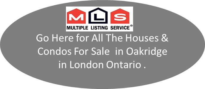 All the houses & condos in Oakridge London Ontario For Sale on MLS