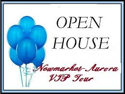 OPen House VIP Tours for Newmarket-Aurora