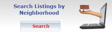 Search Listings by Neighborhood
