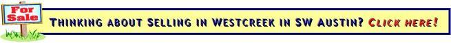 Selling a home in Southwest Austin's Westcreek neighborhood?