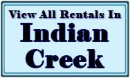 Indian Creek Rental Home