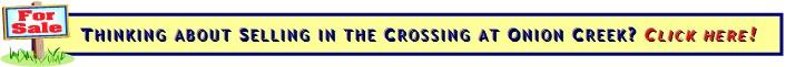 Selling a home in the Crossing at Onion Creek?