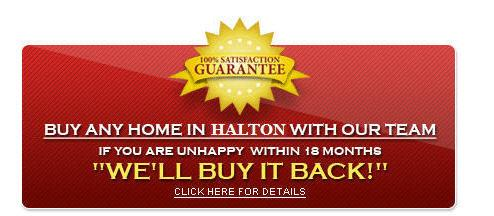 HALTON'S ONLY BUYER GUARANTEE!
