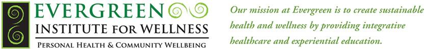 Evergreen Institute For Wellness