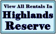 Highlands Reserve Rental Home