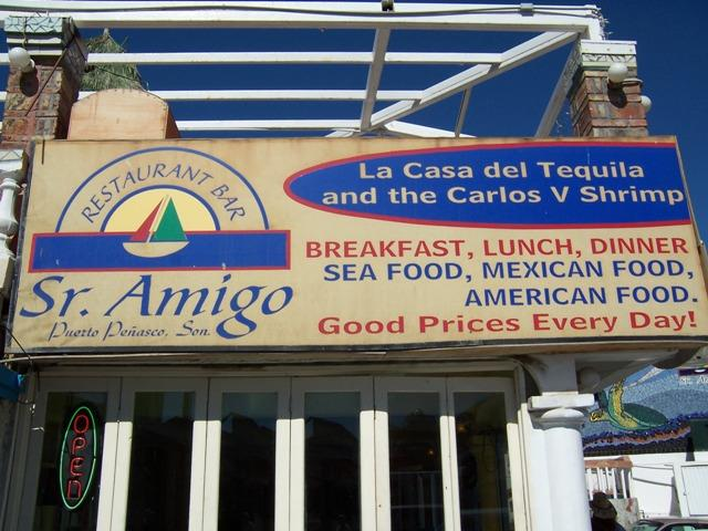 SR. AMIGOS SEAFOOD Rocky Point Real Estate - John Walz - Realtor