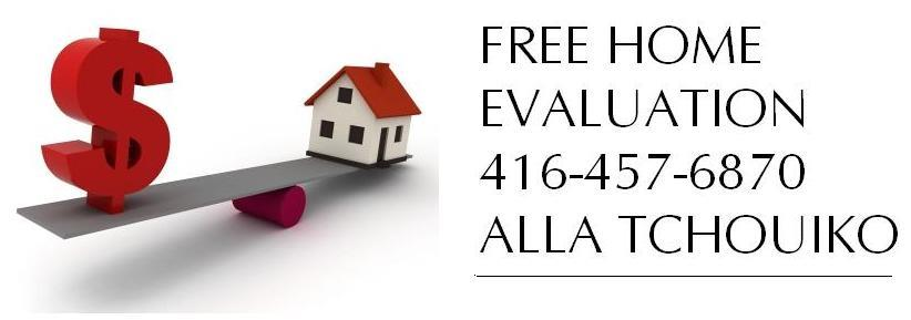 FREE home evaluation by ALLA TCHOUIKO
